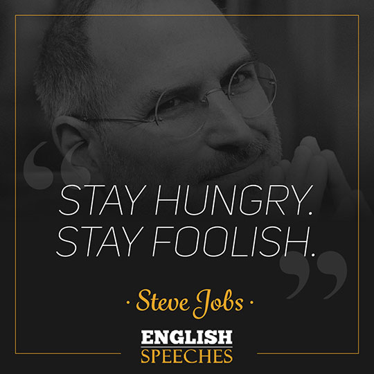 Steve Jobs Speech Stay Hungry Stay Foolish English Speeches