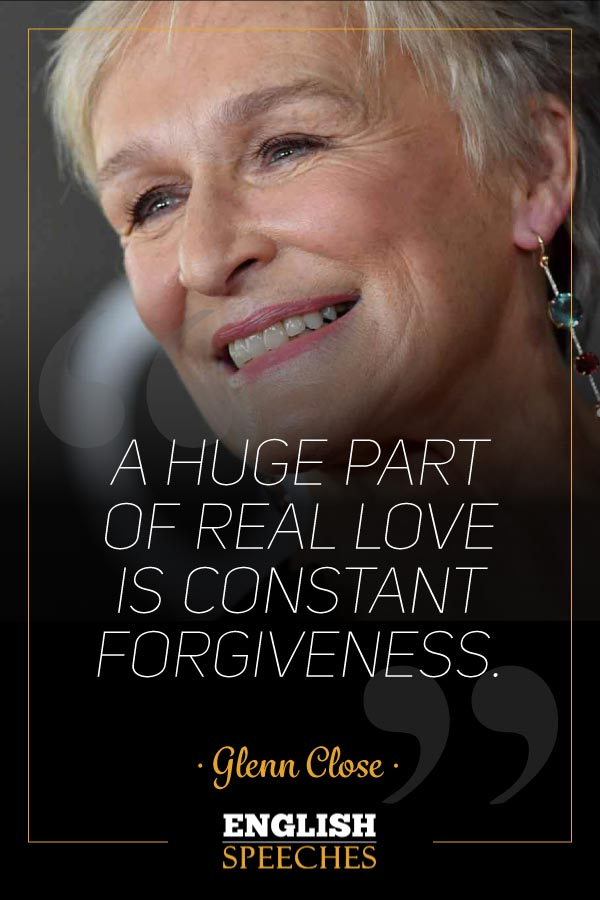 Glenn Close Quote