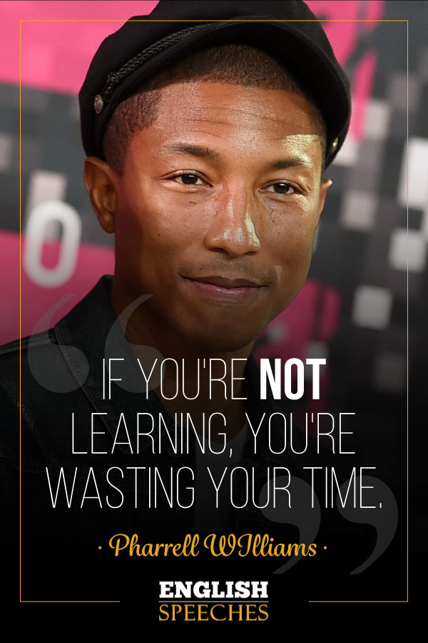 Pharrell Williams Quote