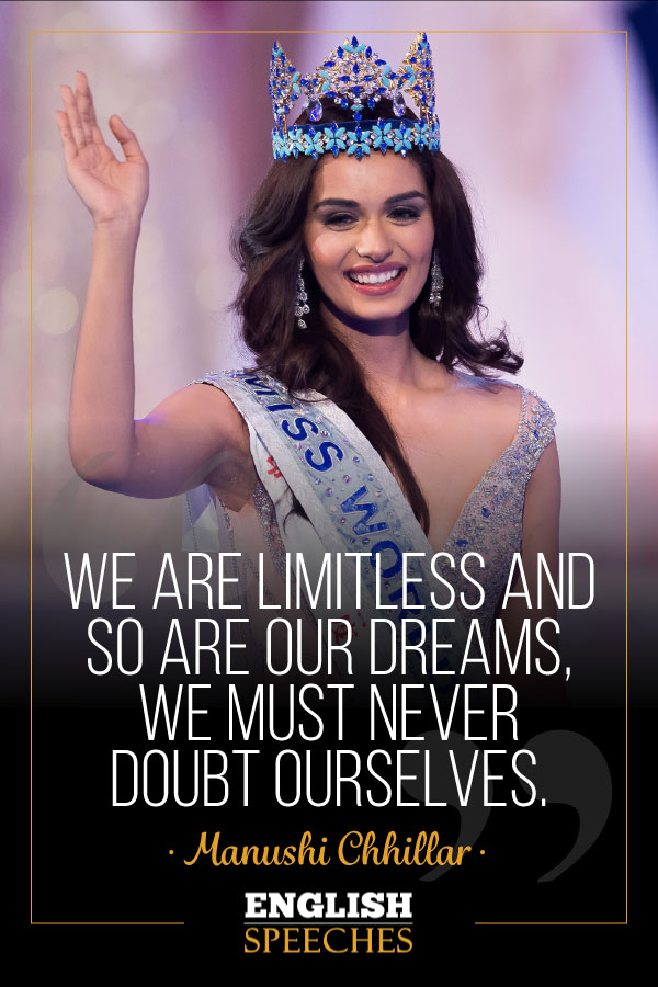 Manushi Chhillar Quote: We are limitless and so are our dreams, we must never doubt ourselves.